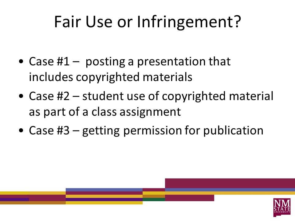 Fair Use or Infringement.