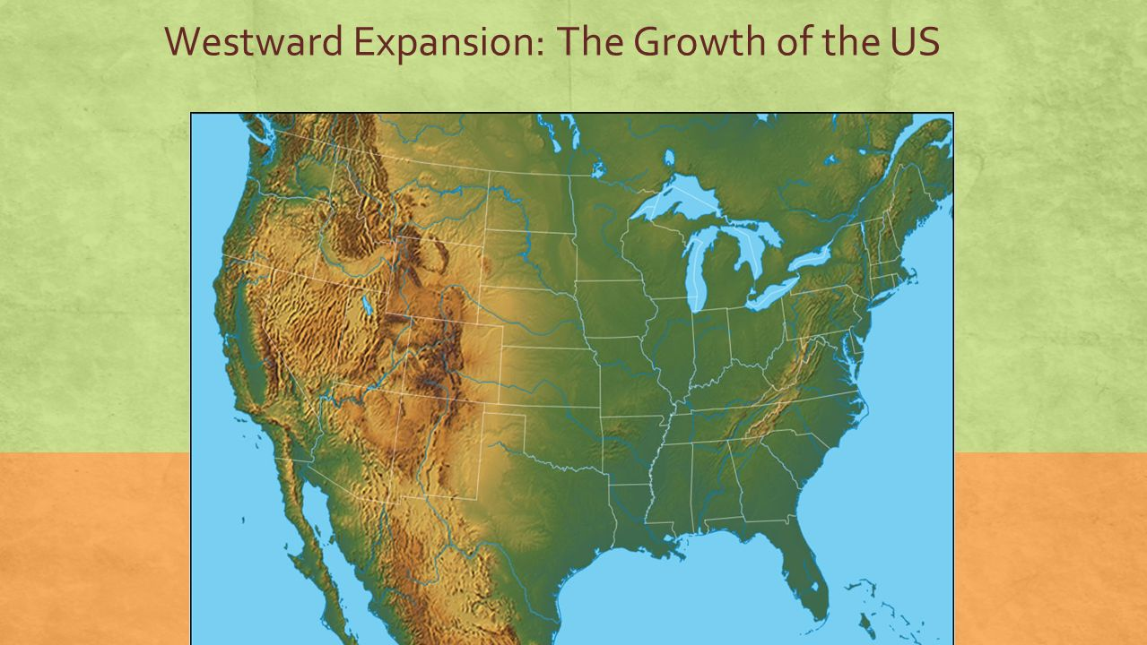 1 westward expansion the growth of the us