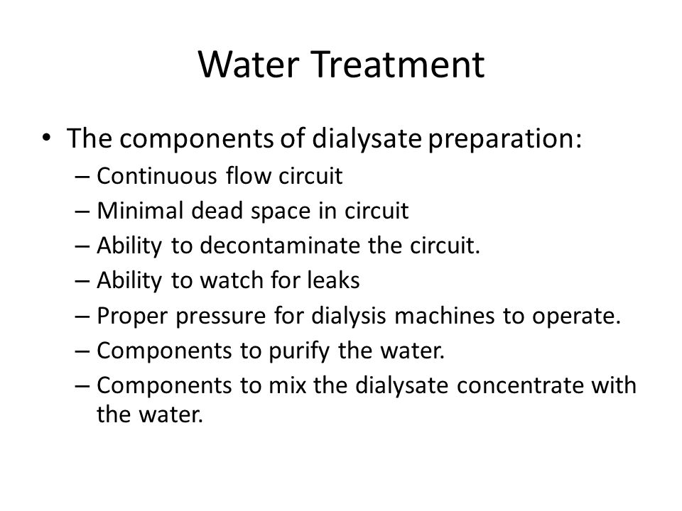 Water Treatment The Components Of Dialysate Preparation Continuous Flow Circuit Minimal Dead Space