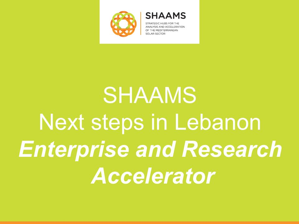 SHAAMS Next steps in Lebanon Enterprise and Research Accelerator