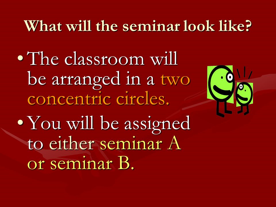 What will the seminar look like.