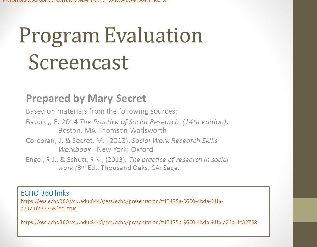 Program Evaluation Screencast Prepared By Mary Secret Based On
