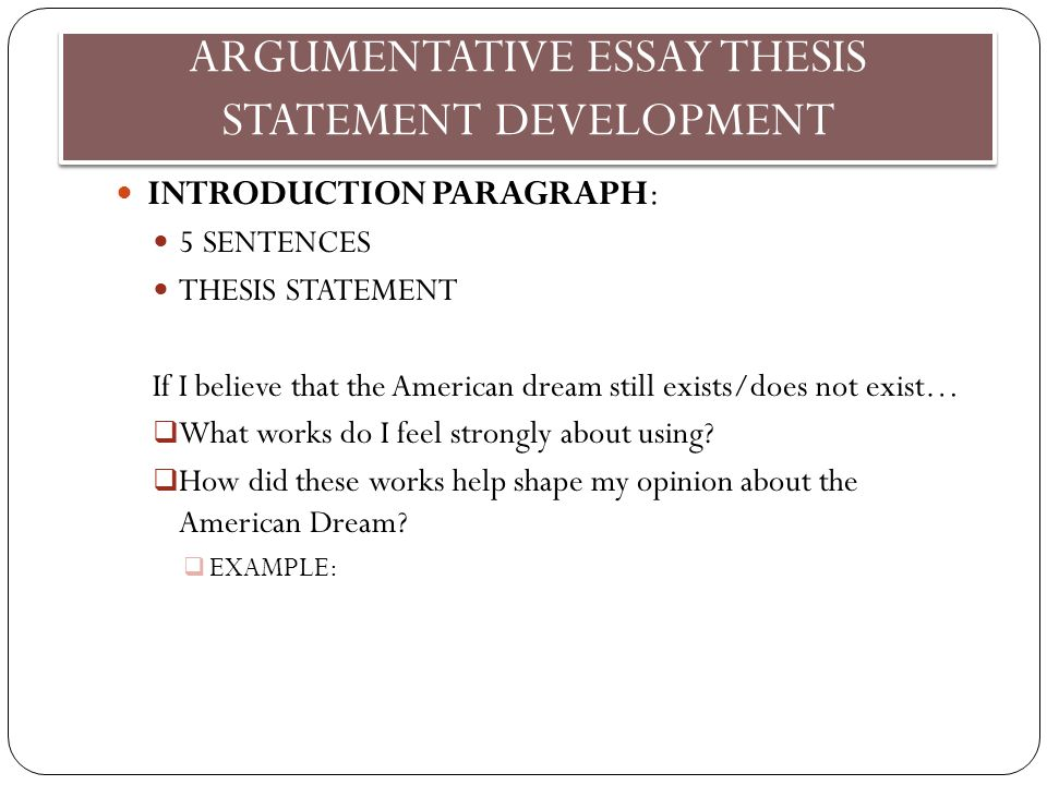 juniors ea  day  swbat craft their thesis statement for their  argumentative essay thesis statement development introduction paragraph   sentences thesis statement if i believe that example thesis statement essay also essays about english into the wild essay thesis