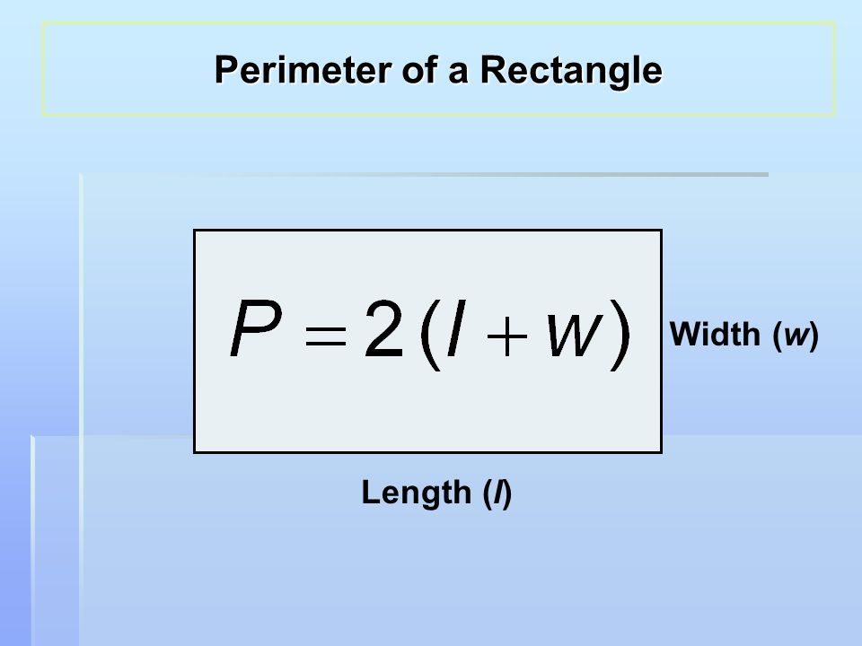 Length (l) Width (w) Perimeter of a Rectangle