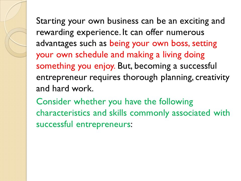 Starting your own business can be an exciting and rewarding experience.