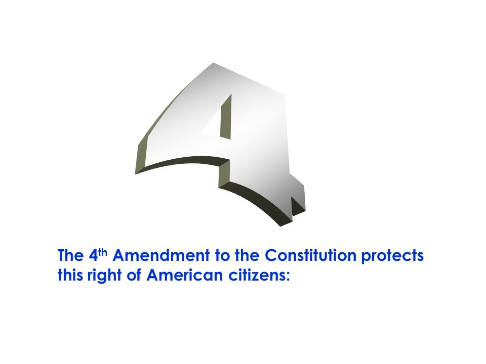 Th Amendment To The Cons Ution Protects This Right Of American Citizens