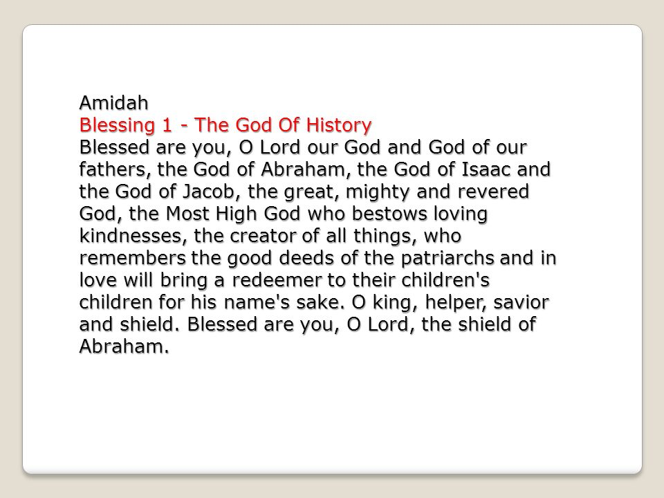 Amidah Blessing 1 - The God Of History Blessed are you, O Lord our