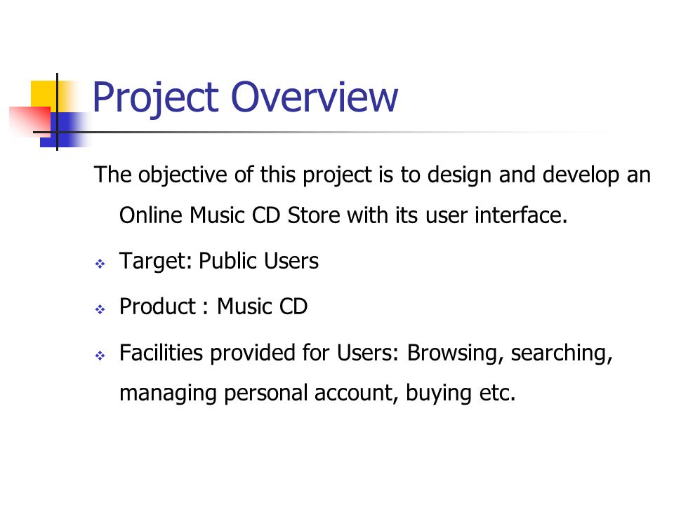Online music store mse project presentation i presented by reshma project overview the objective of this project is to design and develop an online music cd ccuart Images