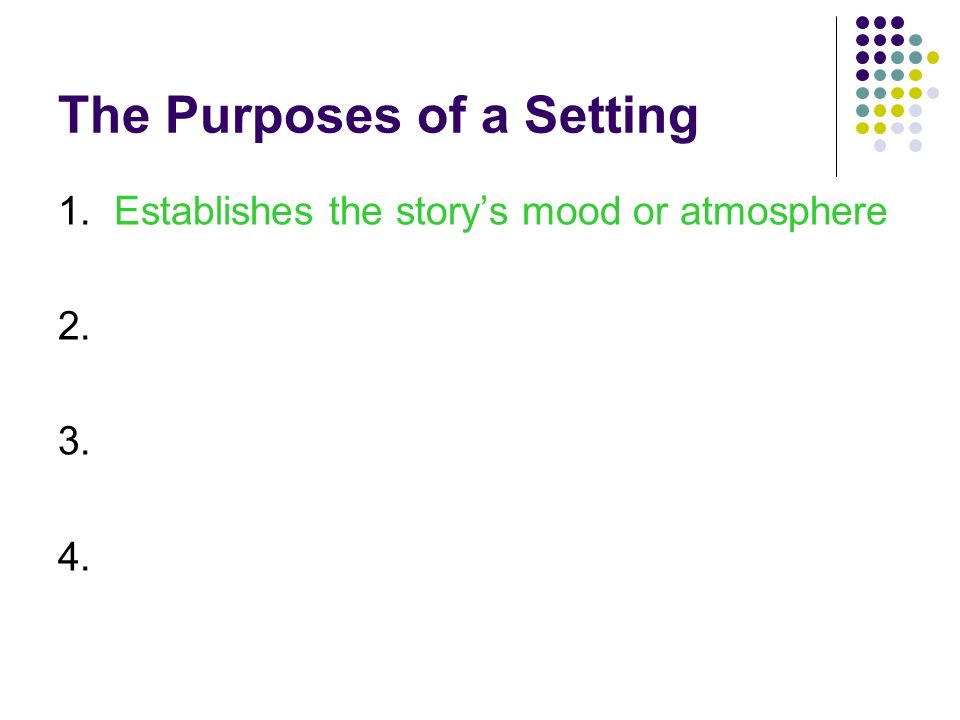 The Purposes of a Setting