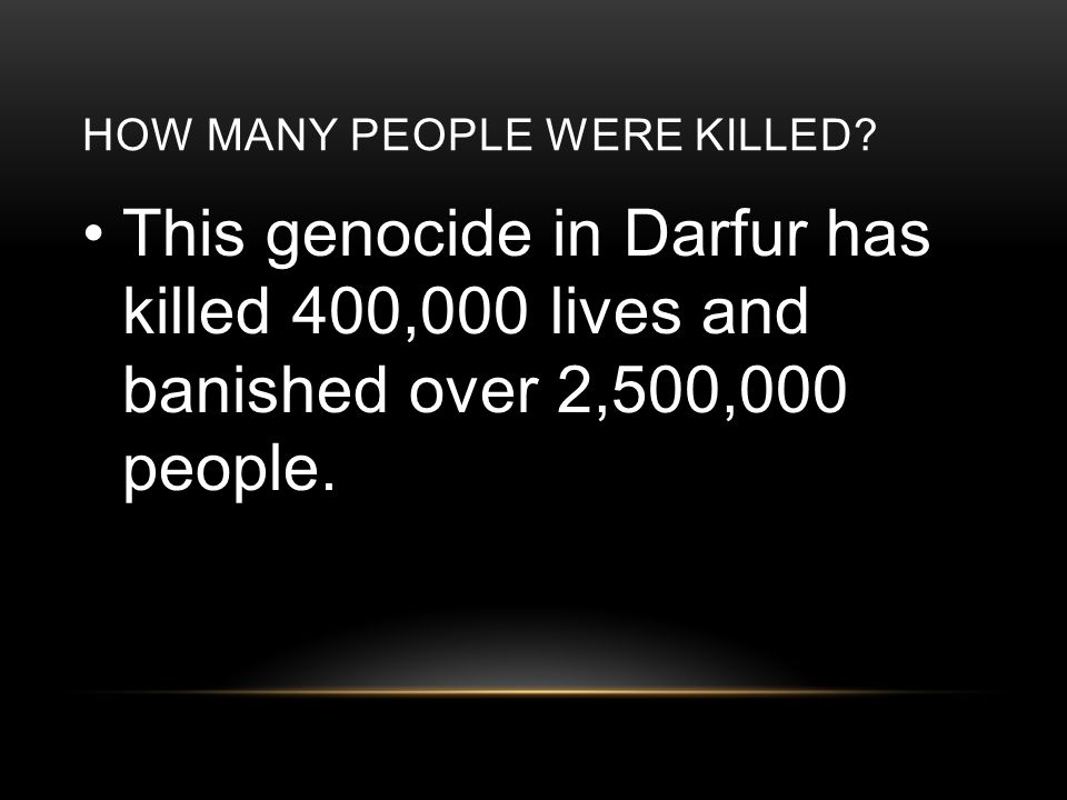 HOW MANY PEOPLE WERE KILLED.