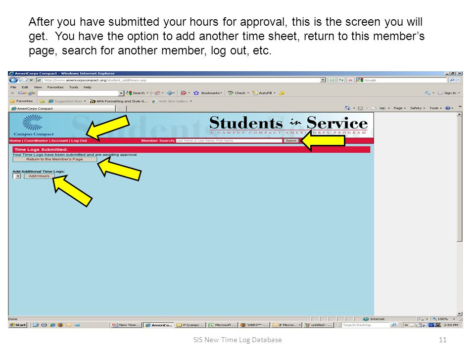 After you have submitted your hours for approval, this is the screen you will get.