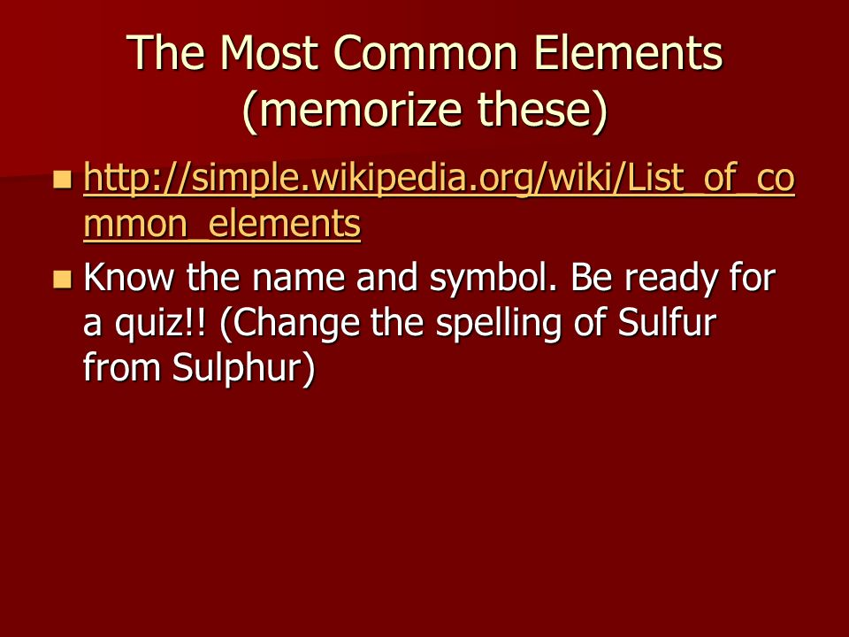 Chapter 1 matter and measurements the periodic table of elements the most common elements memorize these httpsimplepedia urtaz Images