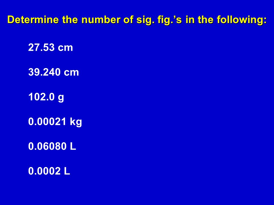 Determine the number of sig.