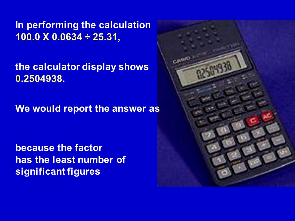 In performing the calculation X ÷ 25.31, the calculator display shows