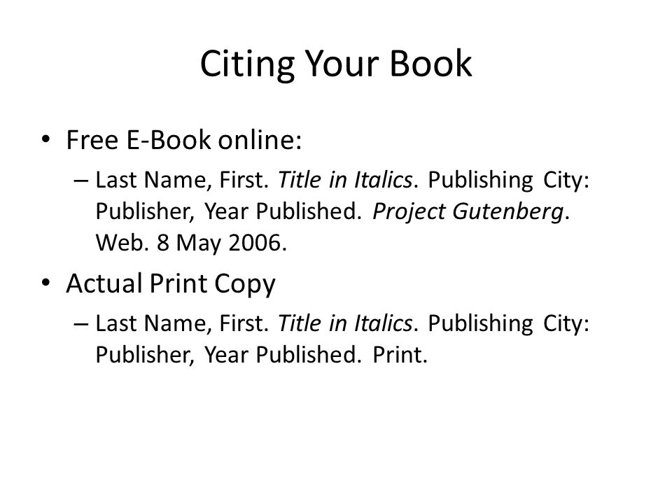 Citing Your Book Free E-Book online: – Last Name, First.