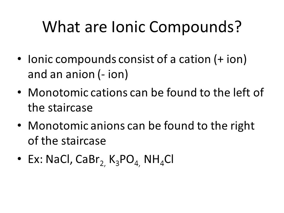 What are Ionic Compounds.