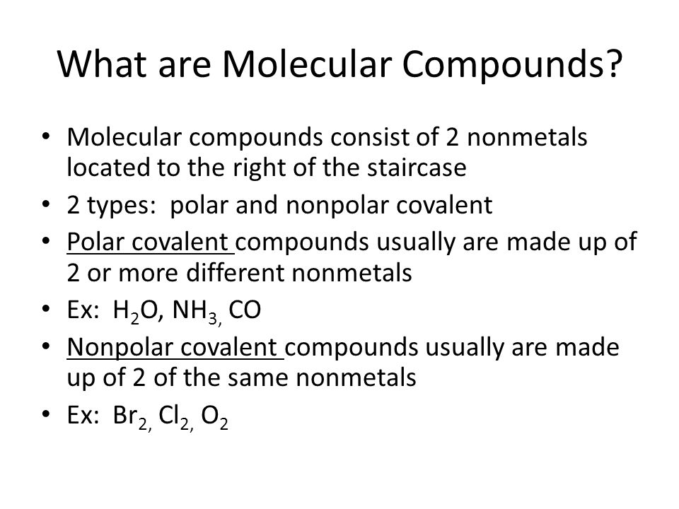 What are Molecular Compounds.