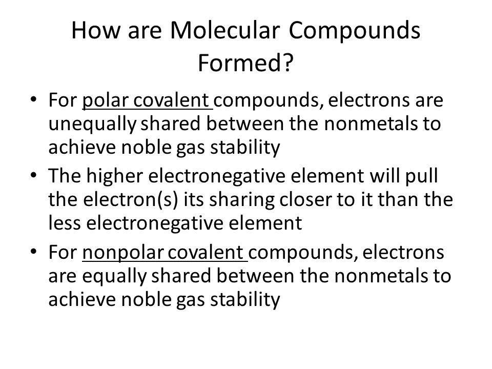 How are Molecular Compounds Formed.