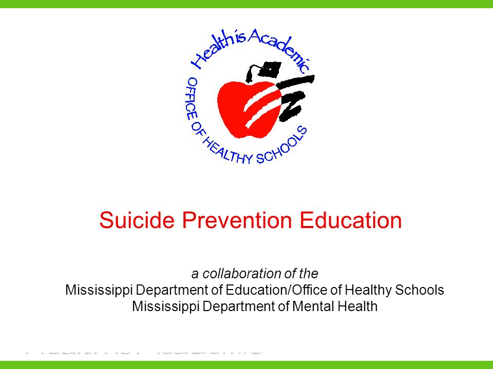 Suicide Prevention Education A Collaboration Of The Mississippi