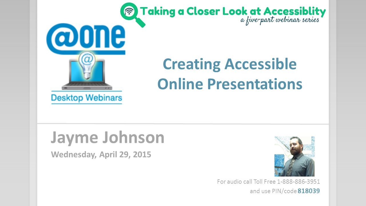 creating accessible online presentations jayme johnson wednesday