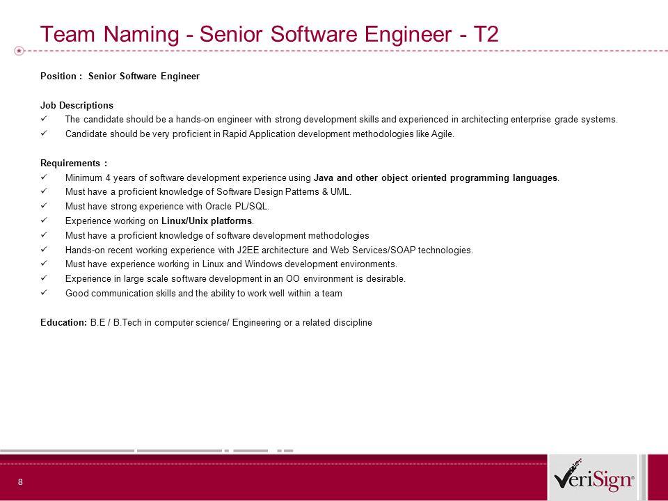 Bring The Best to VeriSign. 2 Team Authentication- Senior Engineer ...