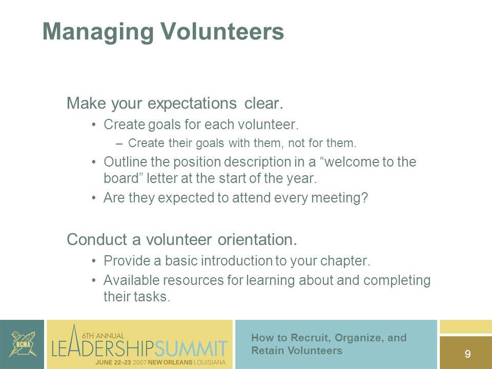 1 how to recruit organize and retain volunteers breakout session 9 how to recruit organize and retain volunteers managing volunteers make your expectations clear altavistaventures Choice Image