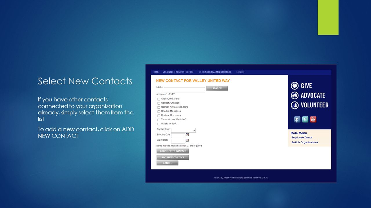Select New Contacts If you have other contacts connected to your organization already, simply select them from the list To add a new contact, click on ADD NEW CONTACT