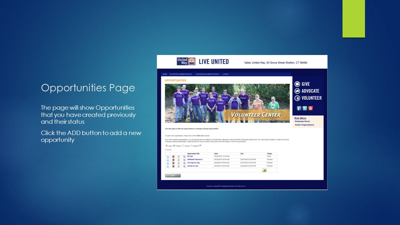 Opportunities Page The page will show Opportunities that you have created previously and their status Click the ADD button to add a new opportunity
