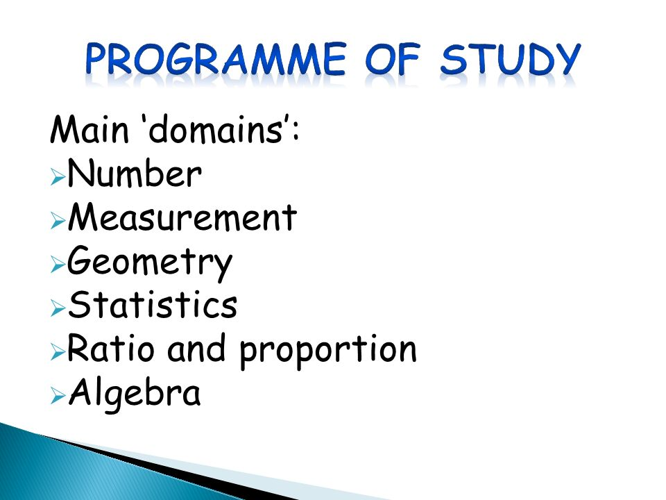 Main 'domains':  Number  Measurement  Geometry  Statistics  Ratio and proportion  Algebra