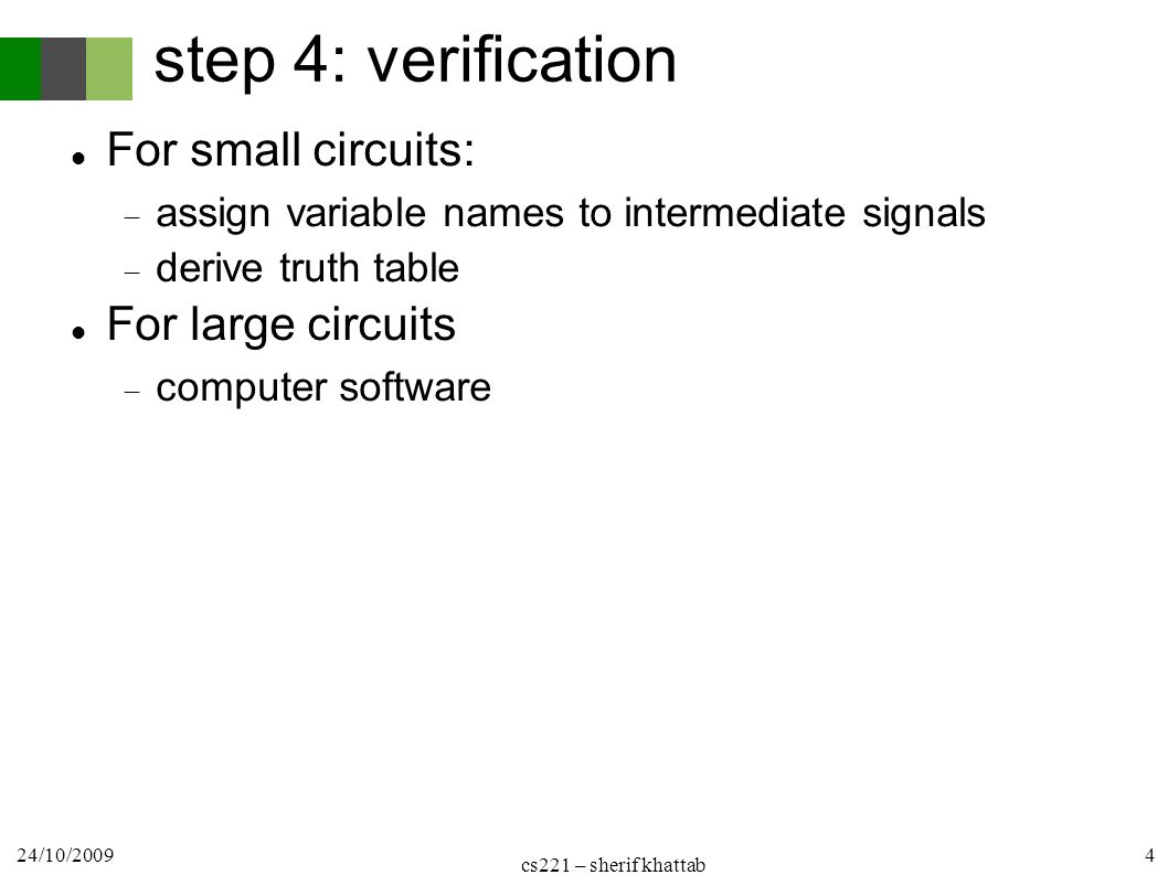 Logic Design Cs221 1 St Term Combinational Circuits Cairo University 13 Circuit Gate Diagram Step 4 Verification For Small Assign Variable Names To Intermediate Signals Derive Truth Table Large Computer Software