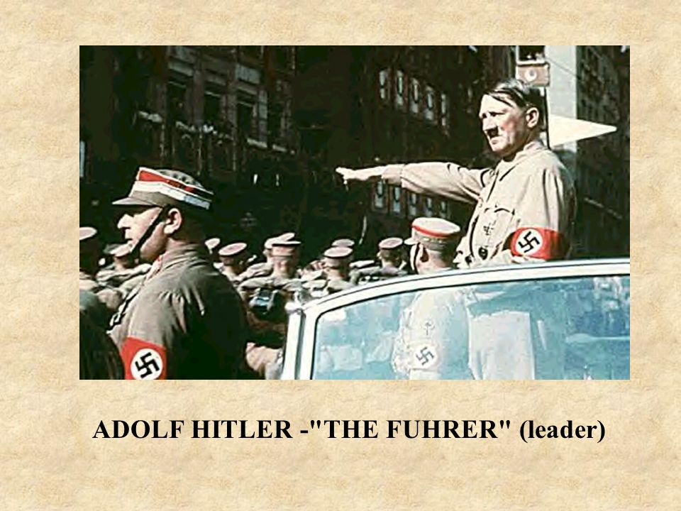 ADOLF HITLER - THE FUHRER (leader)