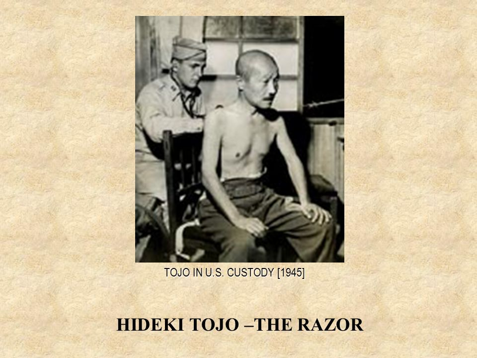 TOJO IN U.S. CUSTODY [1945] HIDEKI TOJO –THE RAZOR