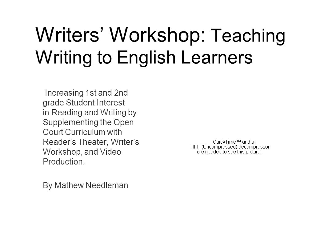 Writers' Workshop: Teaching Writing to English Learners