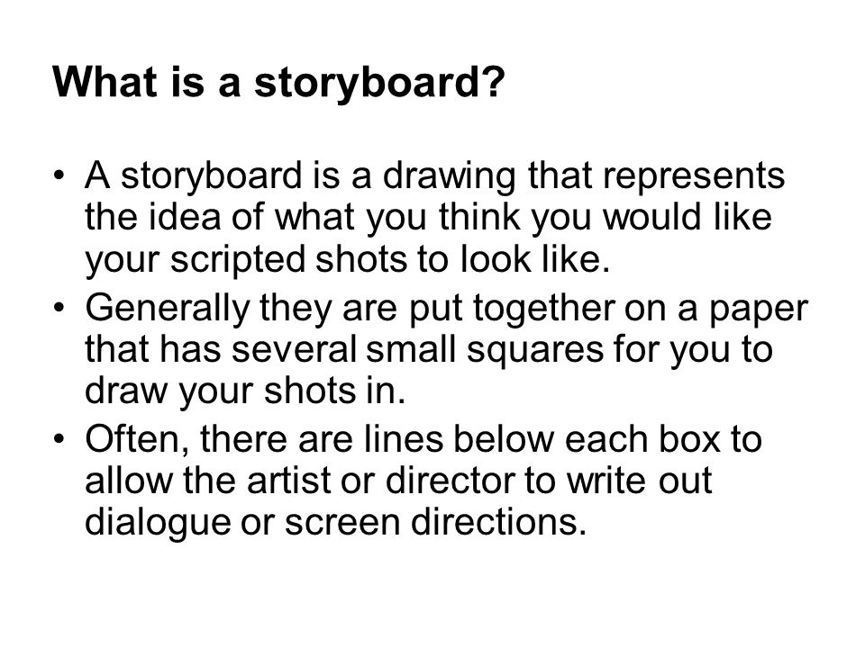 Storyboarding Multimedia Broadcast What Is A Storyboard A