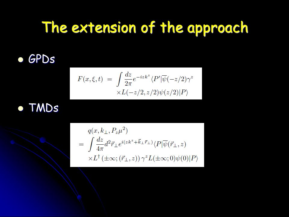 The extension of the approach GPDs GPDs TMDs TMDs