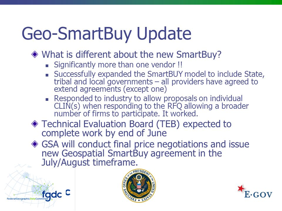 6 Geo-SmartBuy Update What is different about the new SmartBuy.