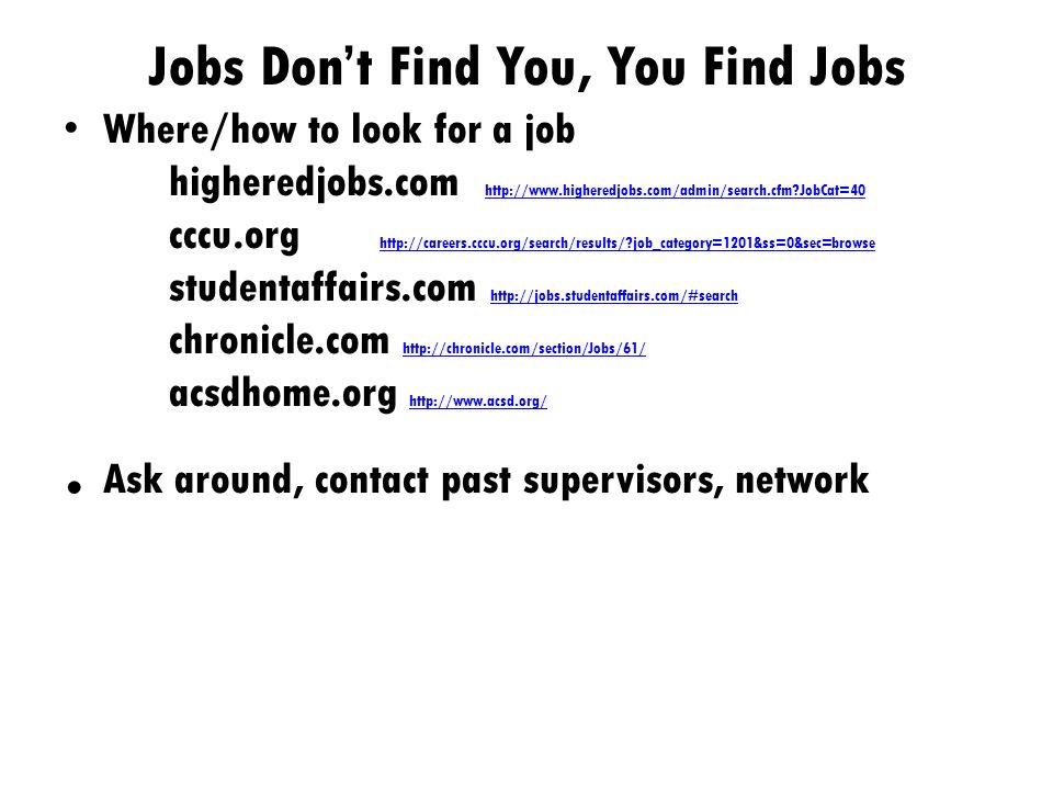 T O G ET A J OB This ain't your mother's job search
