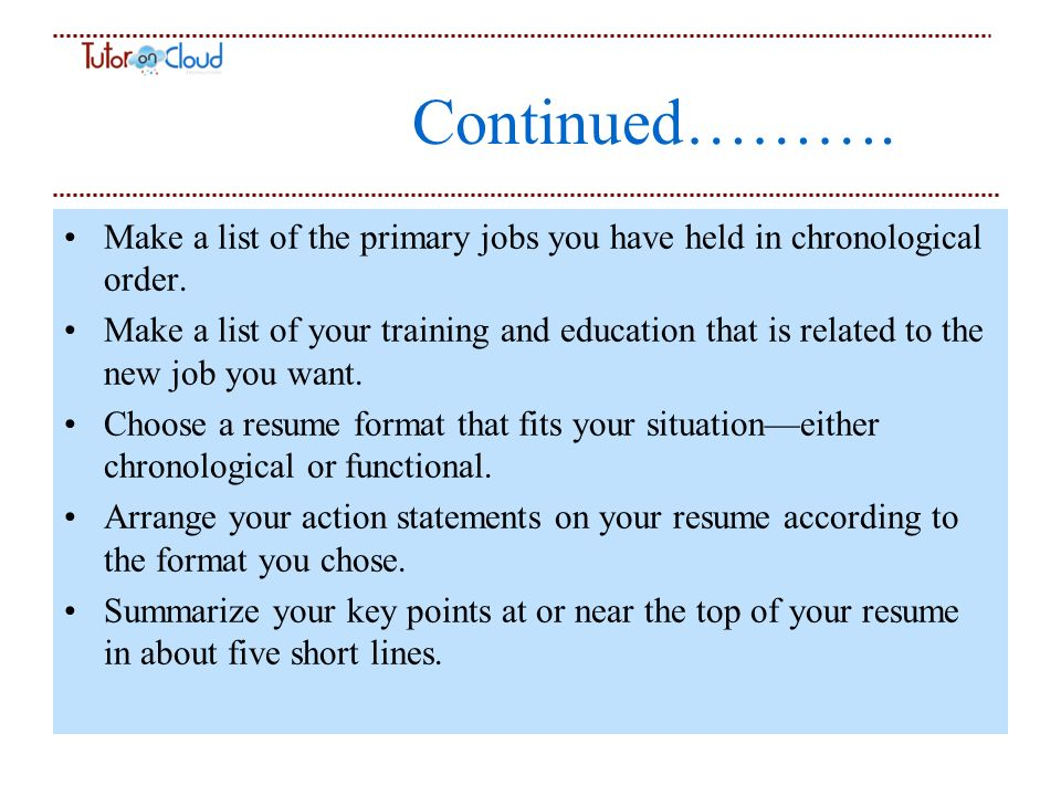 Tips For Resume Writing Primary Purpose A Resume Will Get You