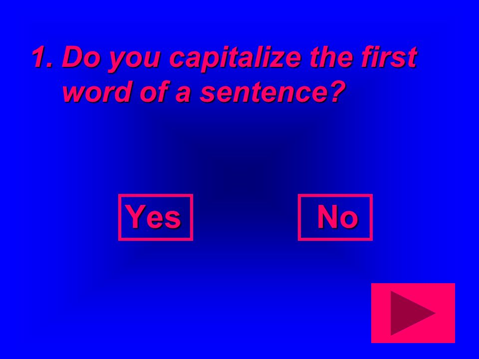 Quiz Time. Now you will take a short quiz about capitalization and punctuation.