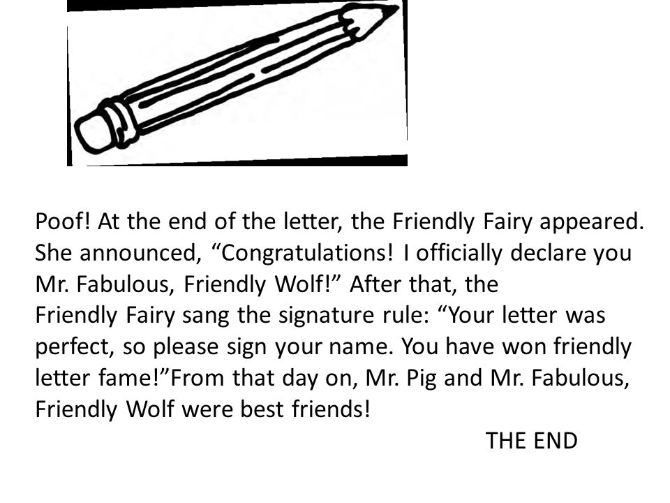 at the end of the letter the friendly fairy appeared