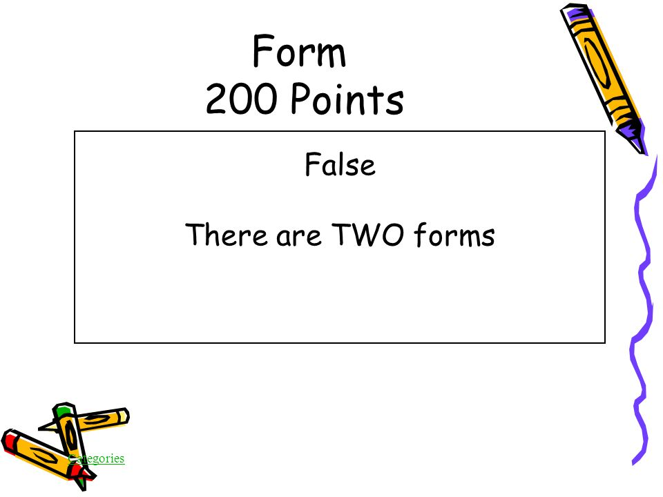 Categories Form 200 Points True/False Four different forms are tested in On Demand in 5 th grade
