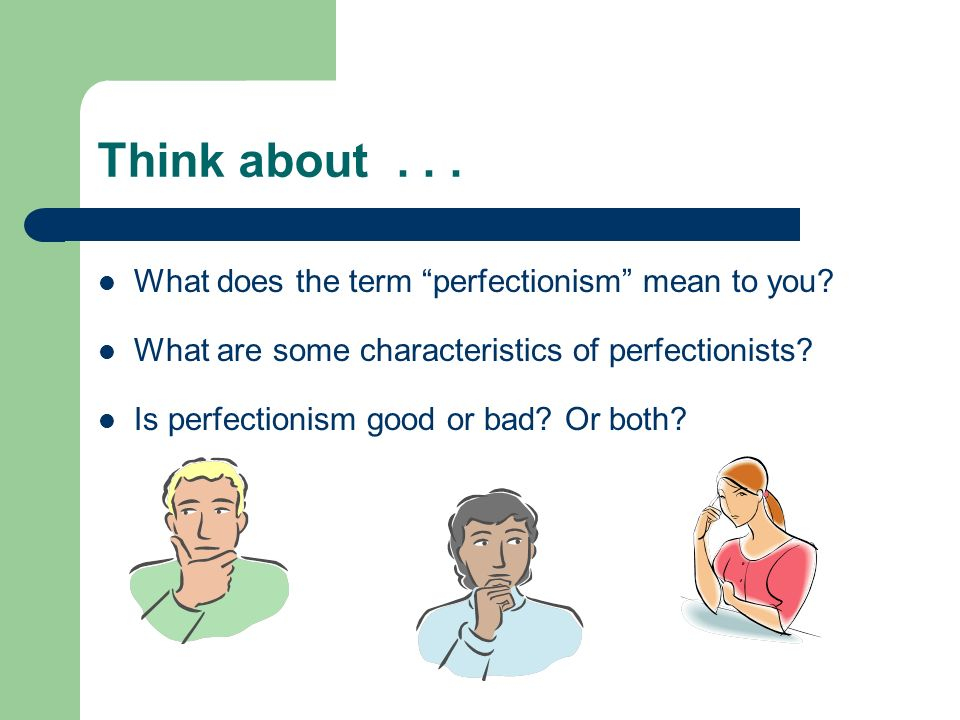 Perfectionism A Guide for Parents of a Perfectionistic