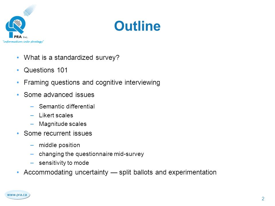 designing questions for the standardized survey professional