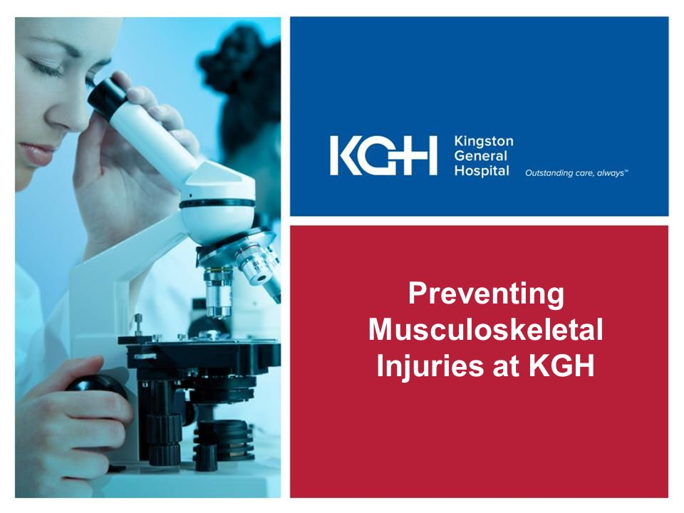 Preventing Musculoskeletal Injuries at KGH