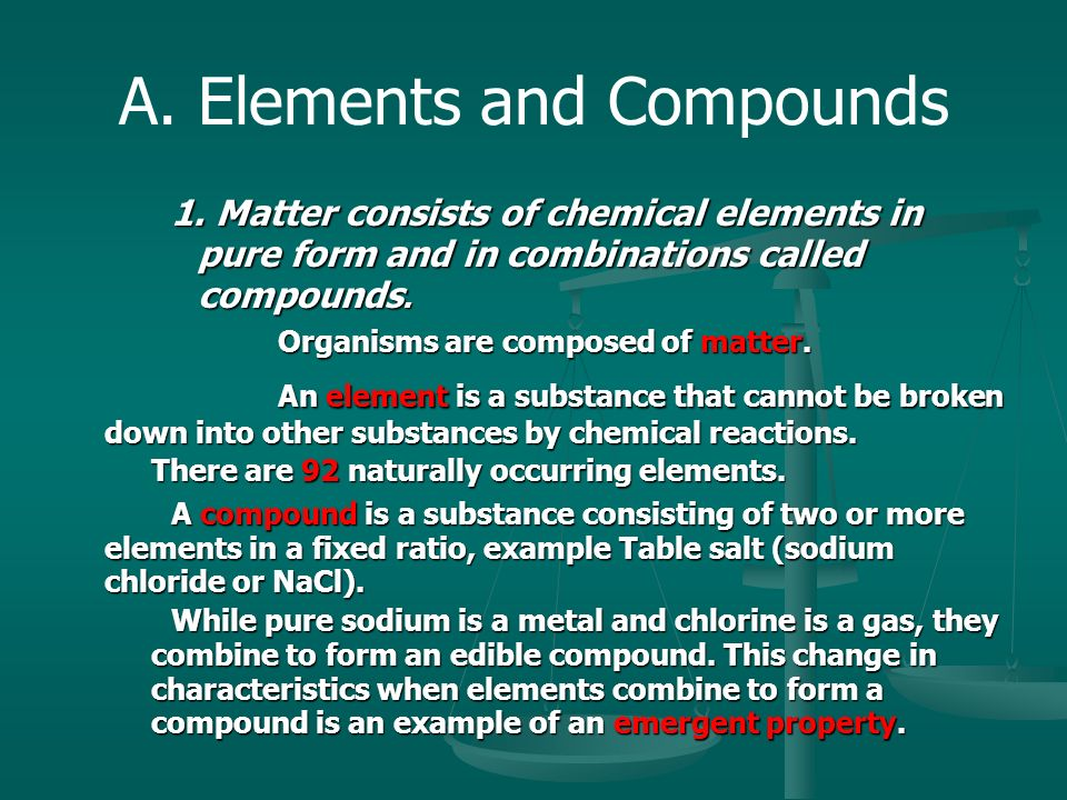 A. Elements and Compounds 1.