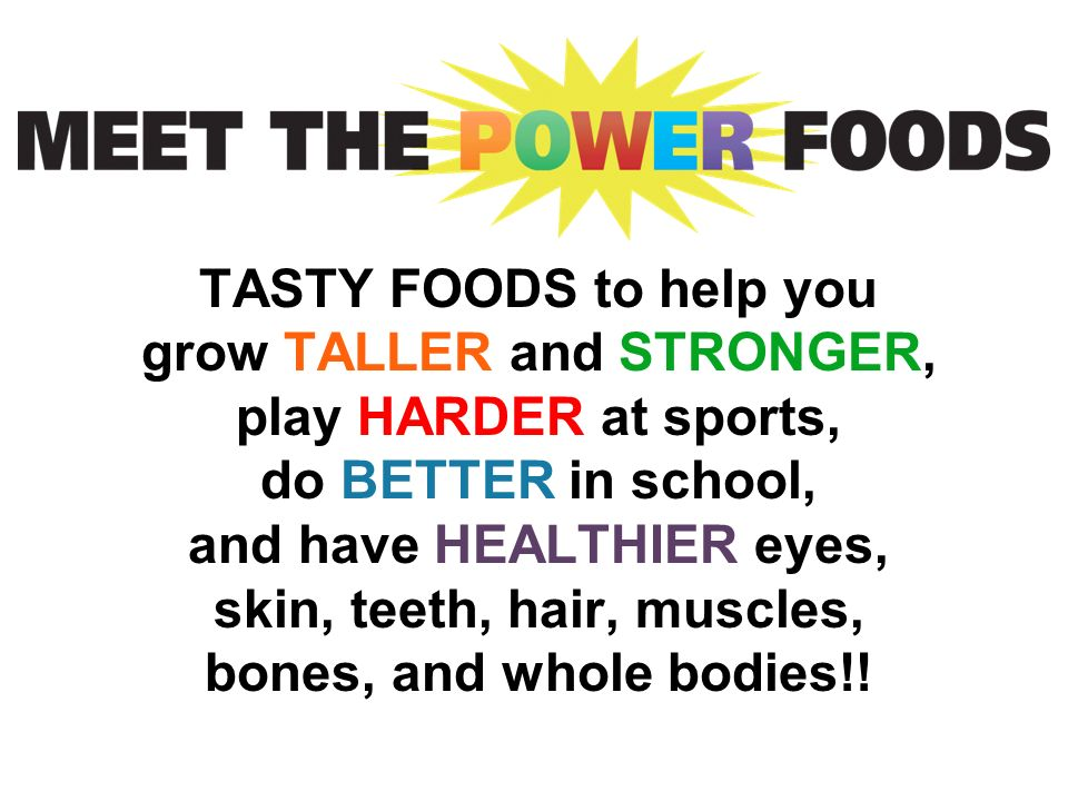 Tasty Foods To Help You Grow Taller And Stronger Play Harder At