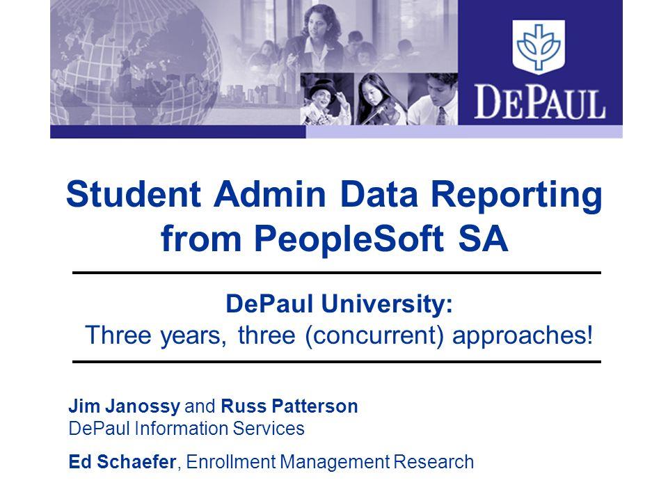 Student Admin Data Reporting from PeopleSoft SA DePaul