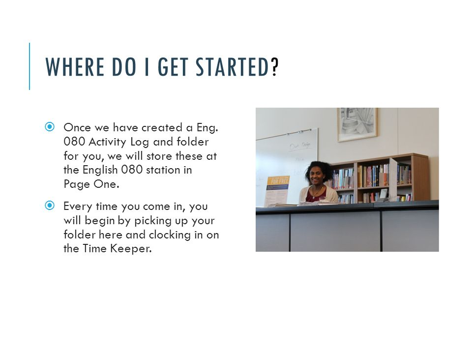 WHERE DO I GET STARTED.  Once we have created a Eng.