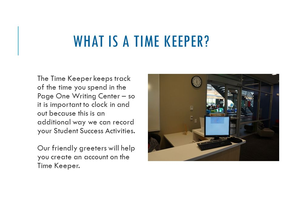 WHAT IS A TIME KEEPER.