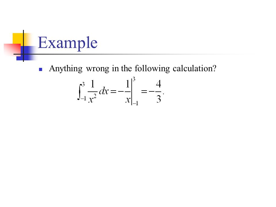 Example Anything wrong in the following calculation